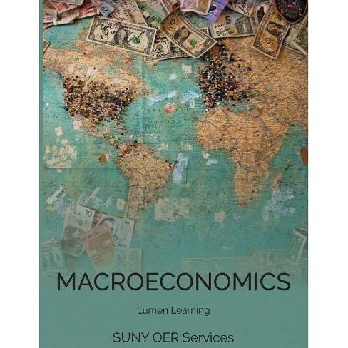 Macroeconomics - by  Lumen Learning (Paperback) - image 1 of 1