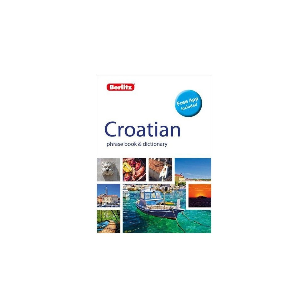 Berlitz Croatian Phrase Book & Dictionary - Bilingual (Berlitz Phrase Book) (Paperback)