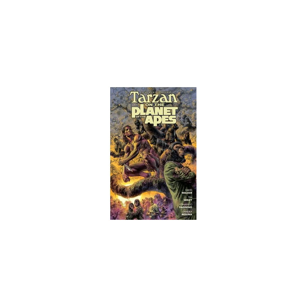 Edgar Rice Burroughs Tarzan on the Planet of the Apes (Paperback) (David Walker & Tim Seeley)