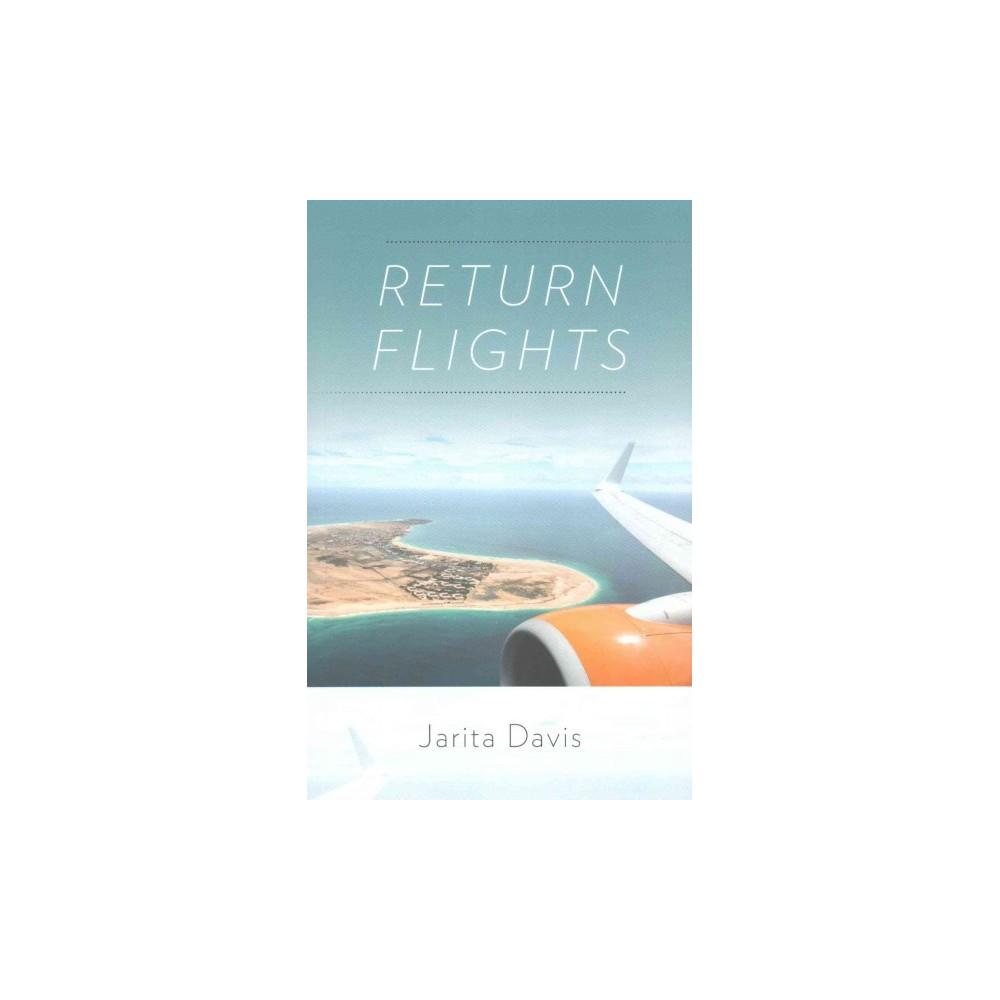 Return Flights (Paperback) (Jarita Davis)