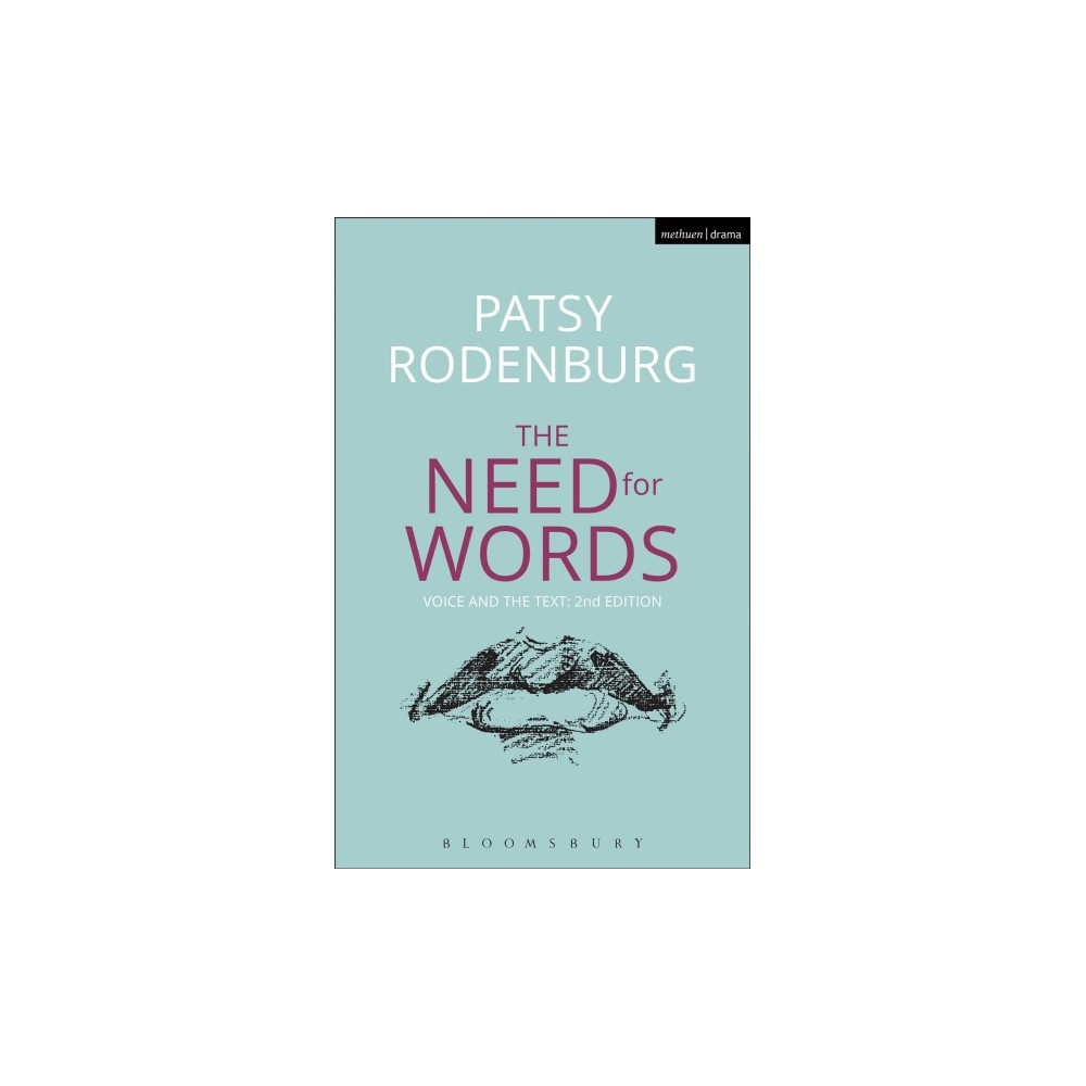 Need for Words : Voice and the Text - (Performance Books) by Patsy Rodenburg (Paperback)