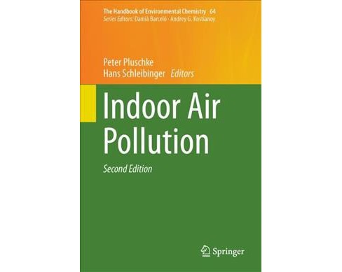 Indoor Air Pollution -  (Handbook of Environmental Chemistry) (Hardcover) - image 1 of 1