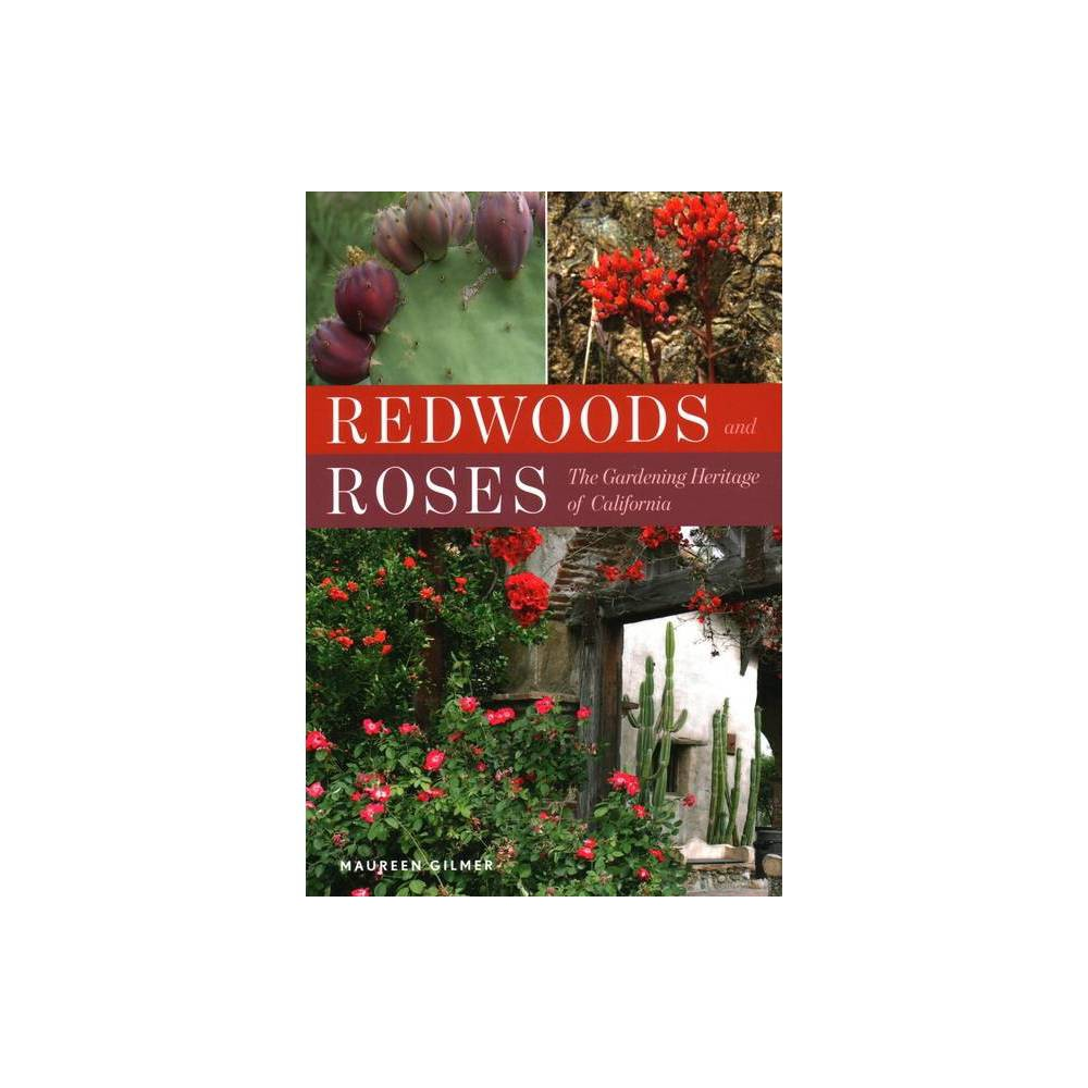 Redwoods And Roses By Maureen Gilmer Paperback