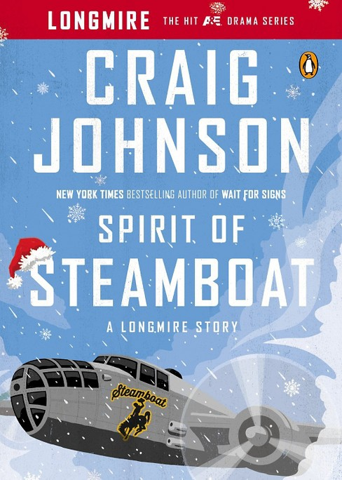Spirit of Steamboat ( Longmire) (Reprint) (Paperback) by Craig Johnson - image 1 of 1