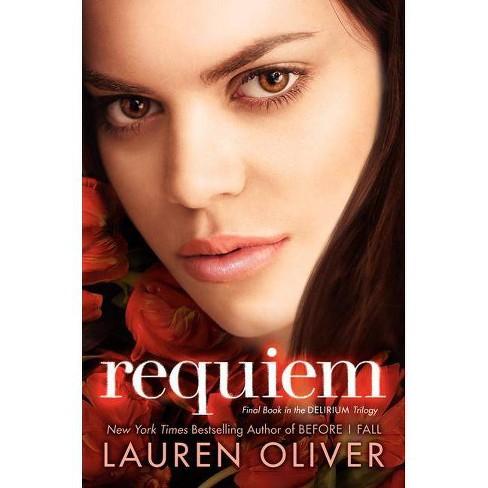 Requiem (Hardcover) by Lauren Oliver - image 1 of 1
