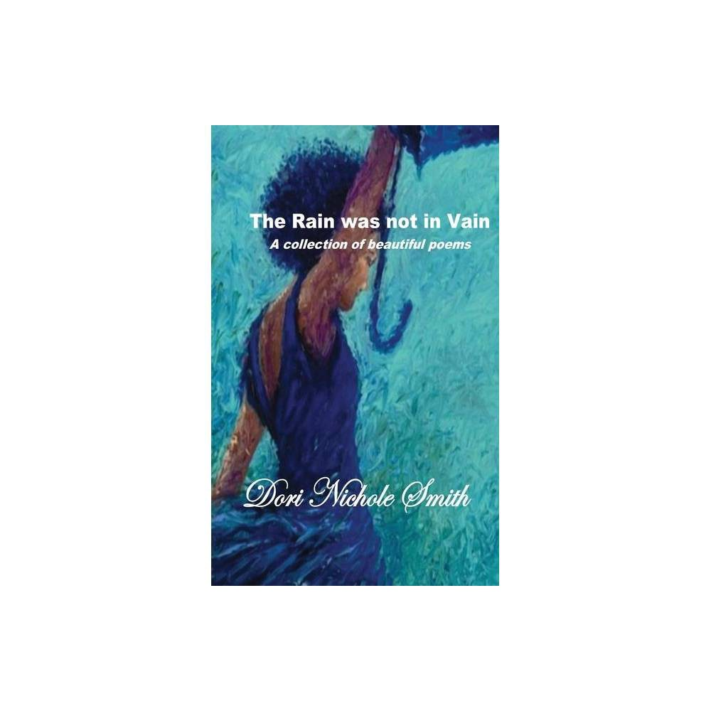 Thank God The Rain Was Not In Vain By Dori Nichole Smith Paperback