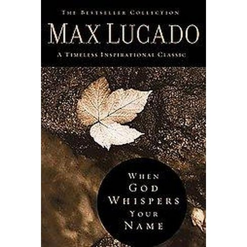 When God Whispers Your Name Special Hardcover Max Lucado Target