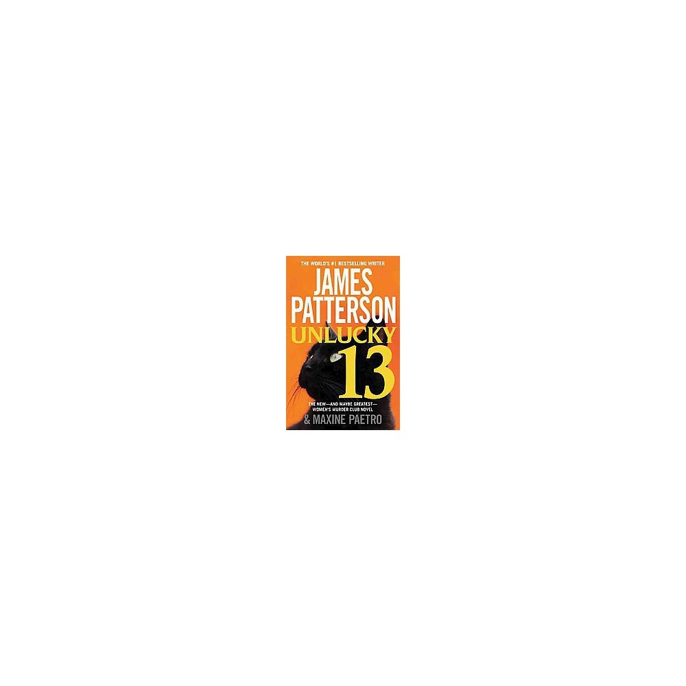 Unlucky 13 ( The Women's Murder Club) (Reprint) (Paperback) by James Patterson