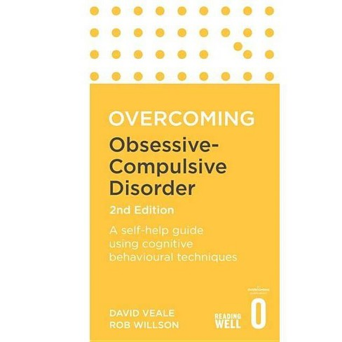 Overcoming Obsessive-Compulsive Disorder, 2nd Edition - (Overcoming Books) (Paperback) - image 1 of 1