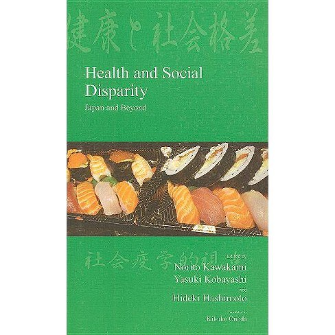 Health and Social Disparity - (Japanese Society (Paperback)) (Paperback) - image 1 of 1
