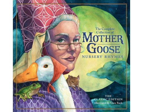 Classic Collection of Mother Goose Nursery Rhymes : Over 101 Cherished Poems -  (Hardcover) - image 1 of 1