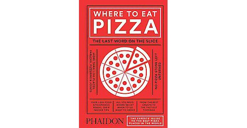 Where to Eat Pizza (Hardcover) (Daniel Young) - image 1 of 1