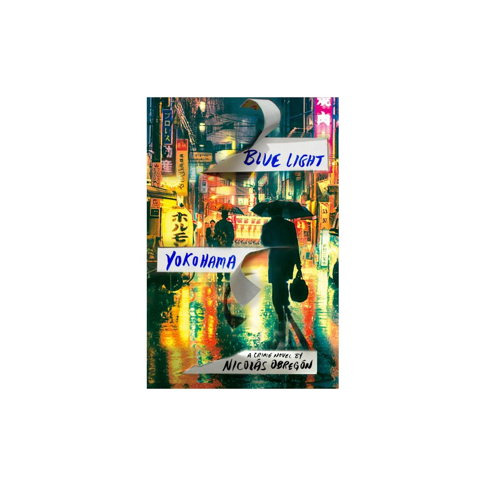 Blue Light Yokohama (Hardcover) (Nicolas Obregon)