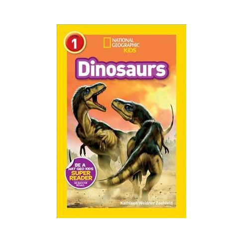 National Geographic Readers: Dinosaurs - (National Geographic Readers: Level 1) (Paperback) - image 1 of 1