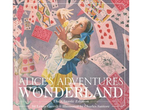 Alice's Adventures in Wonderland : The Classic Edition -  by Lewis Carroll (Hardcover) - image 1 of 1