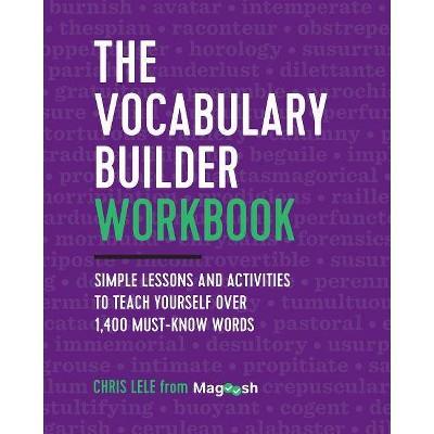 The Vocabulary Builder Workbook - by Chris Lele (Paperback)