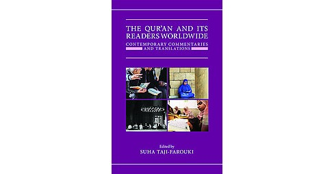 Qur'an and Its Readers Worldwide : Contemporary Commentaries and Translations (Hardcover) - image 1 of 1