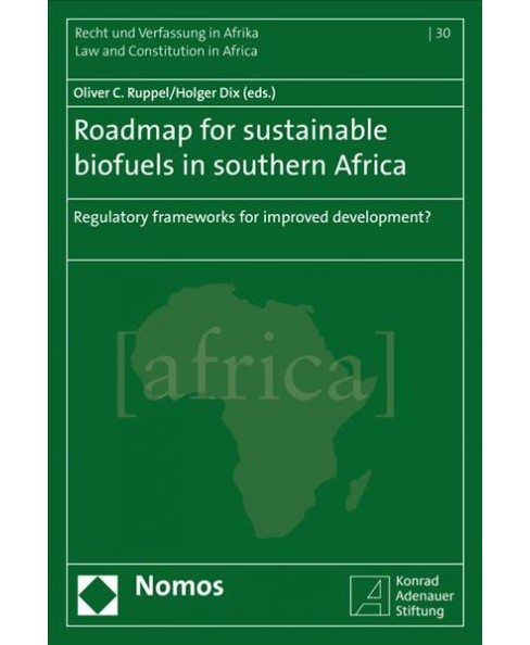 Roadmap for Sustainable Biofuels in Southern Africa : Regulatory Frameworks for Improved Development? - image 1 of 1