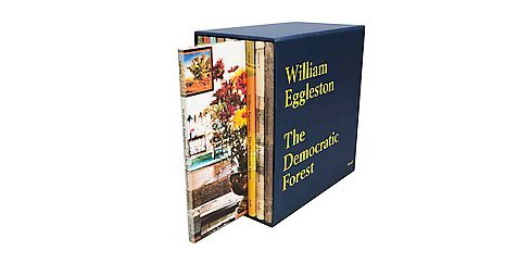 William Eggleston : The Democratic Forest (Hardcover) - image 1 of 1