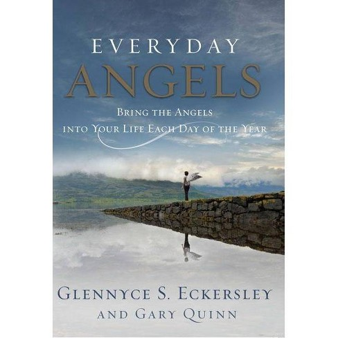 Everyday Angels - by  Glennyce S Eckersley & Gary Quinn (Paperback) - image 1 of 1