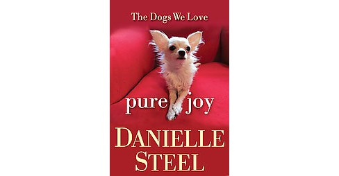 Pure Joy (Hardcover) by Danielle Steel - image 1 of 1