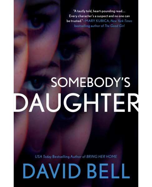 Somebody's Daughter -  by David Bell (Hardcover) - image 1 of 1