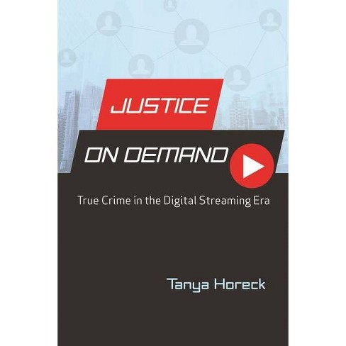 Justice on Demand - (Contemporary Approaches to Film and Media) by  Tanya Horeck (Hardcover) - image 1 of 1