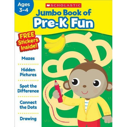 Jumbo Book of Pre-K Fun - by  Scholastic Teaching Resources (Paperback) - image 1 of 1