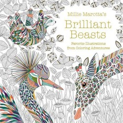 Millie Marotta's Brilliant Beasts - (Millie Marotta Adult Coloring Book) (Paperback)