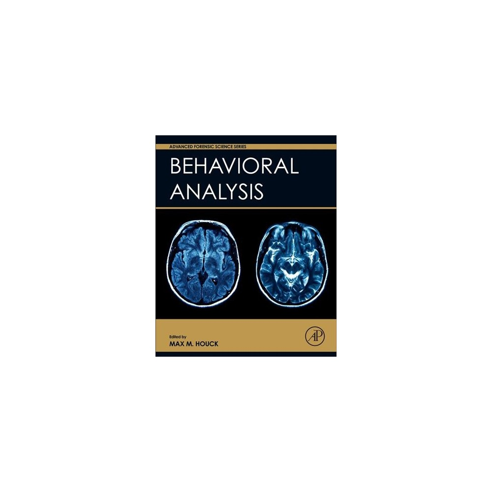 Behavioral Analysis (Hardcover) (Max M. Houck)