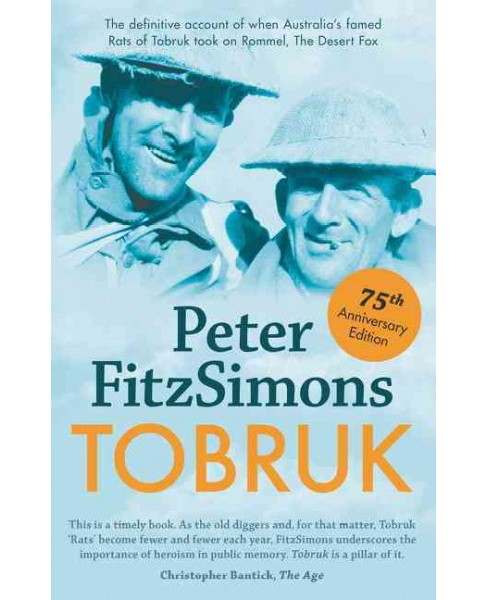 Tobruk : 75th Anniversary Edition (Paperback) (Peter Fitzsimons) - image 1 of 1