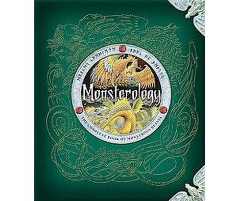 Monsterology ( Dragonology) (Hardcover) by Ernest Drake - image 1 of 1