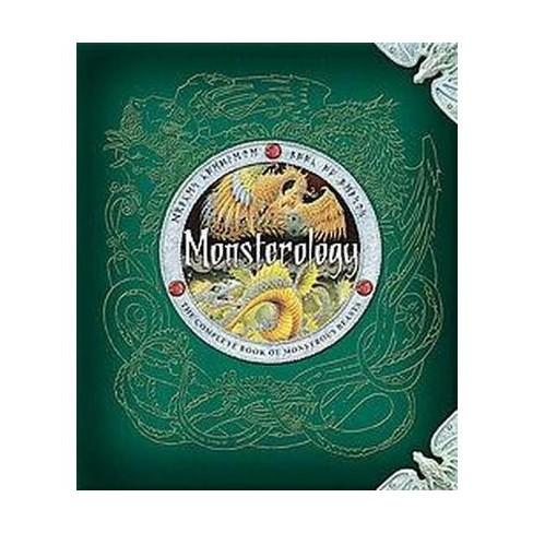 Monsterology ( Dragonology) (Hardcover) by Ernest Drake - image 1 of 1