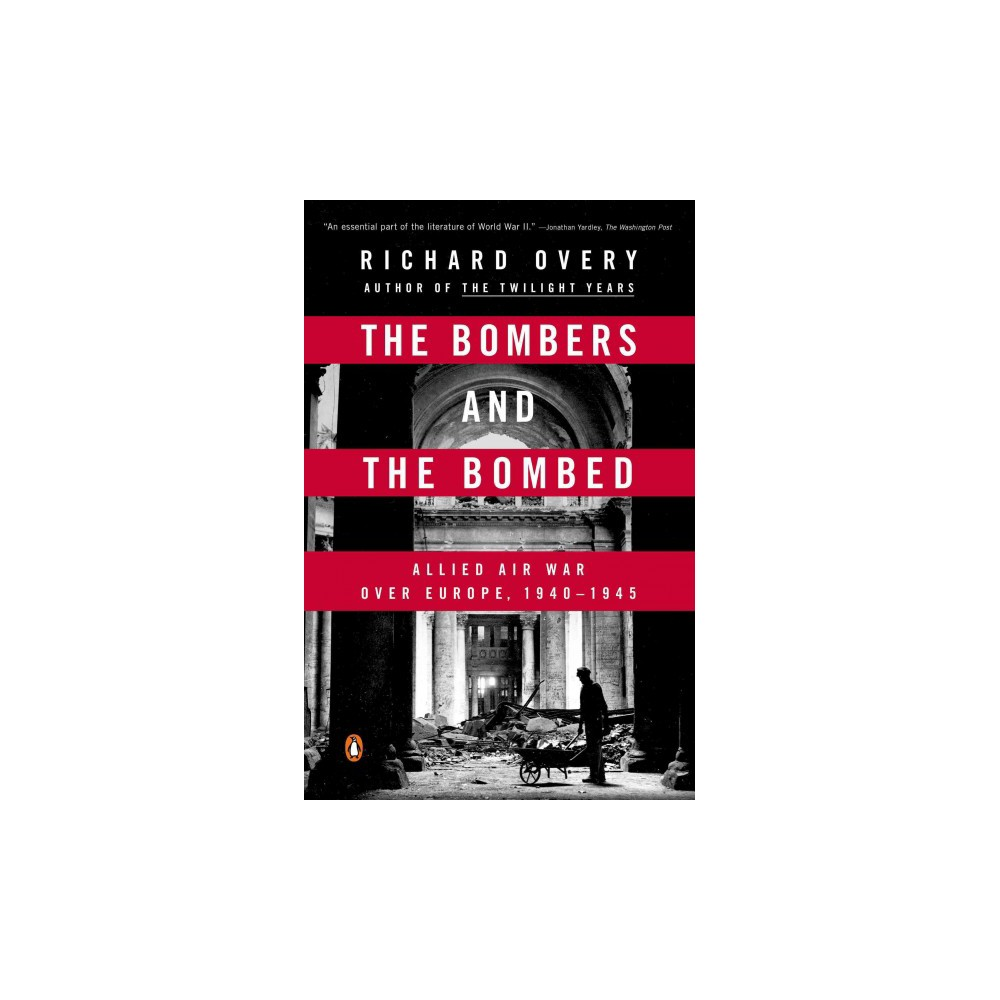 The Bombers and the Bombed (Reprint) (Paperback)