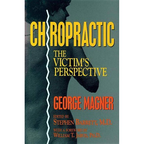 Chiropractic - (Consumer Health Library) by  George Magner (Hardcover) - image 1 of 1