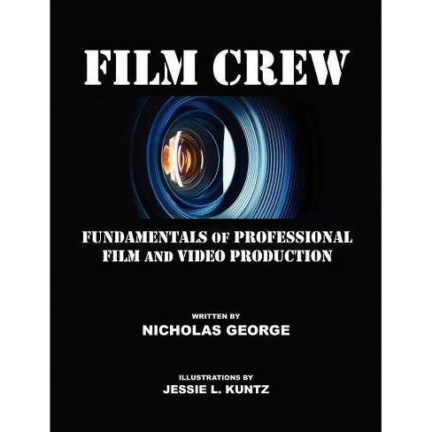Film Crew - by  Nicholas George (Paperback) - image 1 of 1