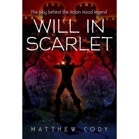 Will in Scarlet - by  Matthew Cody (Paperback) - image 1 of 1