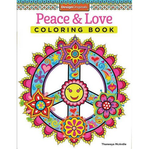 Peace & Love Coloring Book - (Design Originals) by  Thaneeya McArdle (Paperback) - image 1 of 1