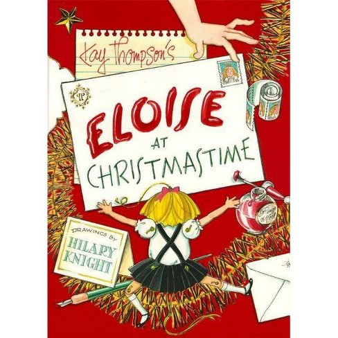 Eloise At Christmastime.Eloise At Christmastime By Kay Thompson Hardcover