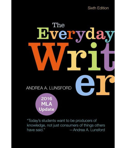 Everyday Writer : With 2016 MLA Update (Paperback) (Andrea A. Lunsford) - image 1 of 1