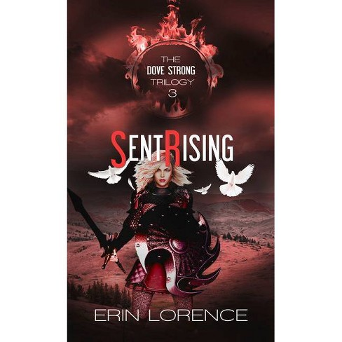 Sent Rising - (Dove Strong) by  Erin Lorence (Paperback) - image 1 of 1