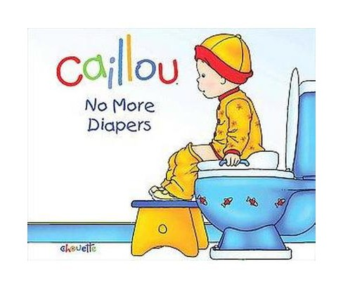 No More Diapers (Hardcover) (Christine L'Heureux) - image 1 of 1
