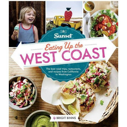 Sunset Eating Up the West Coast - by Brigit Binns (Paperback)