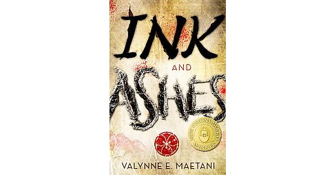 Ink and Ashes (Hardcover) (Valynne E. Maetani) - image 1 of 1