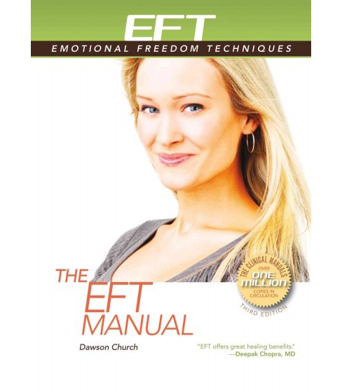 EFT Manual -  by Dawson Church (Paperback) - image 1 of 1