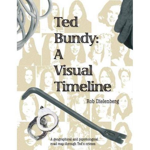 Ted Bundy - by  Robert a Dielenberg (Paperback) - image 1 of 1