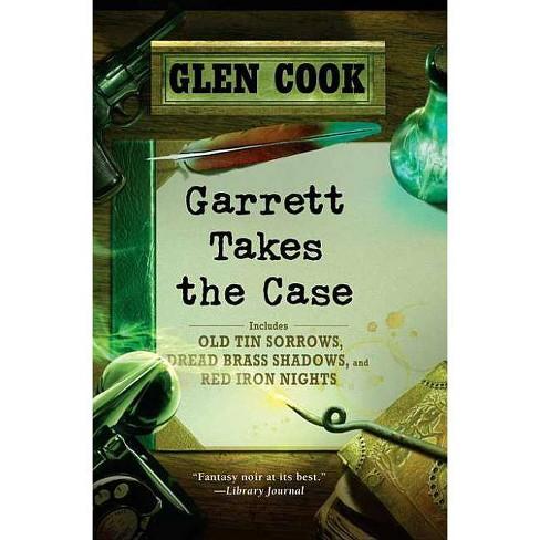 Garrett Takes the Case - (Garrett, P.I.) by  Glen Cook (Paperback) - image 1 of 1
