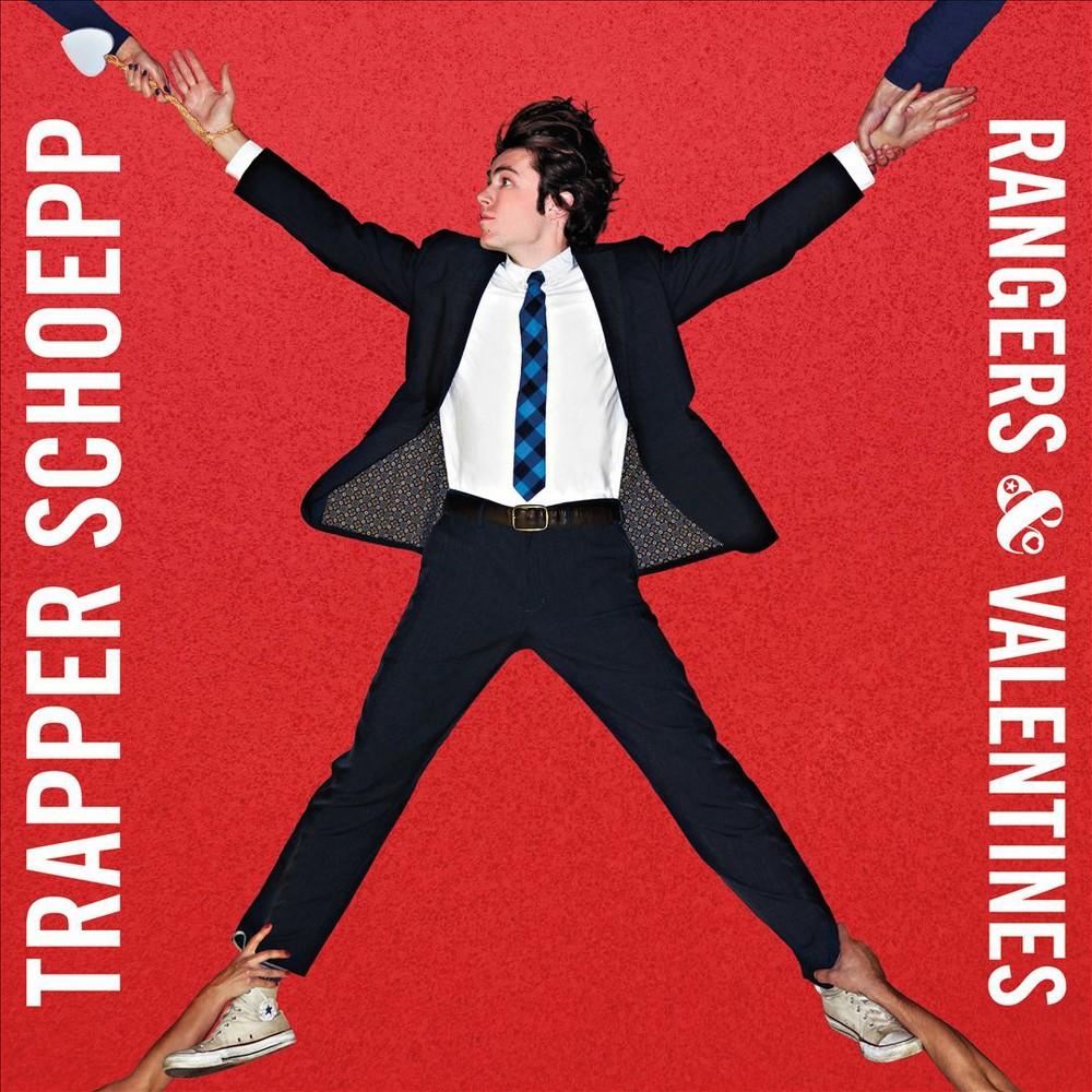 Trapper Schoepp - Rangers & Valentines (Vinyl)