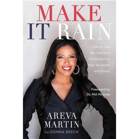 Make It Rain! - by  Areva Martin (Paperback) - image 1 of 1