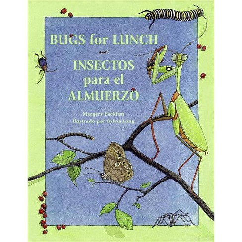 Bugs for Lunch/Insectos Para El Amuerzo - (Charlesbridge Bilingual Books) by  Margery Facklam - image 1 of 1